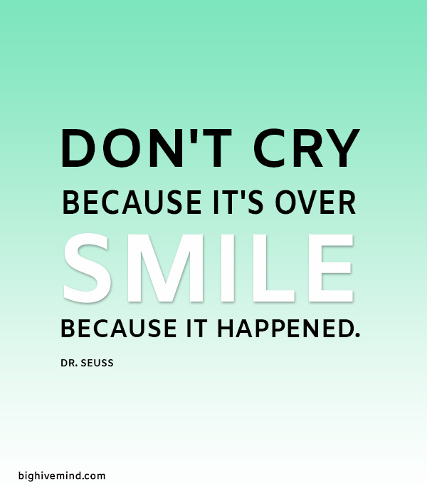dr-seuss-quotes-dont-cry-because-its