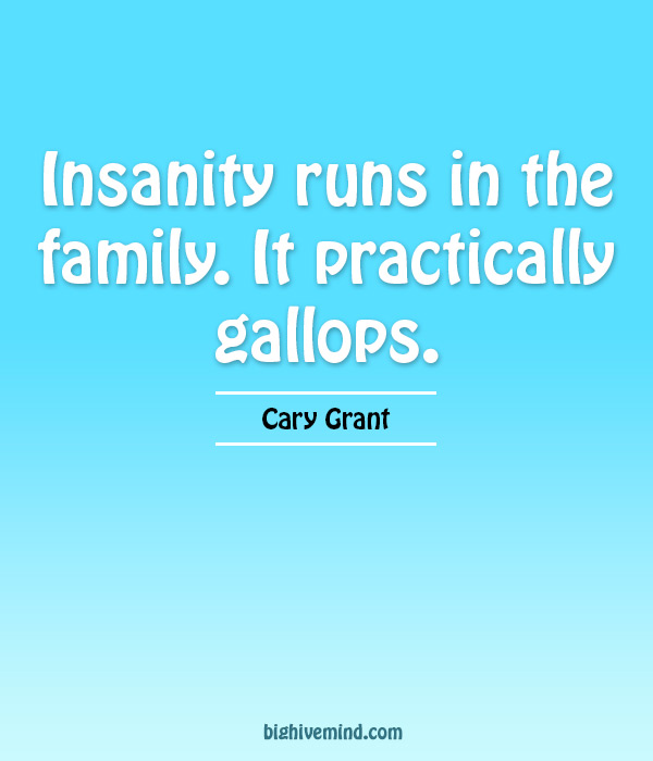 family-quotes-insanity-runs-in-the