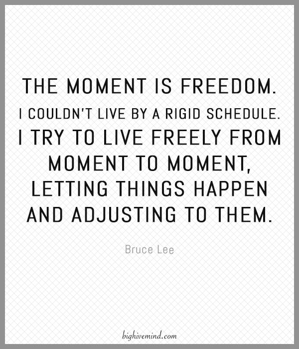 bruce-lee-quotes-the-moment-is-freedom