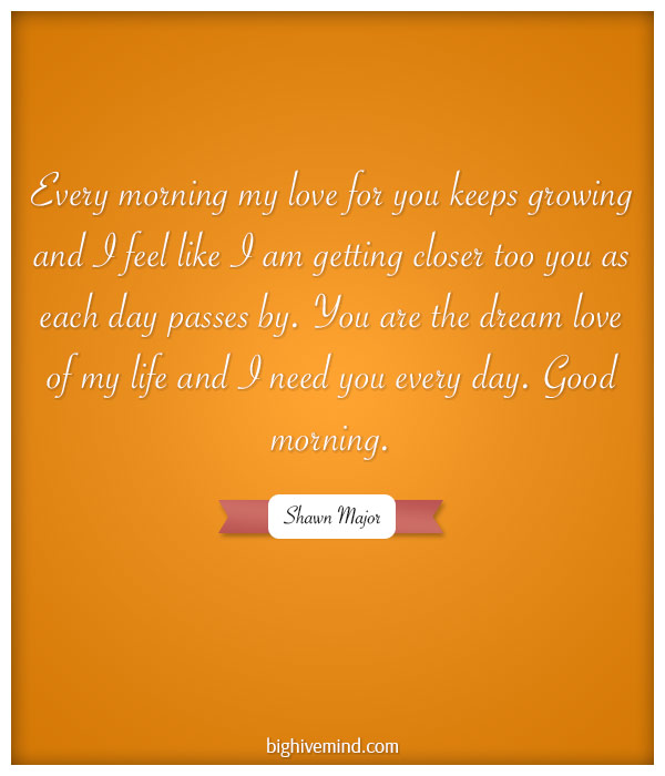 Start The Day The Right Way With Our Favorite Good Morning Quotes Unique I Need You In My Life Quotes