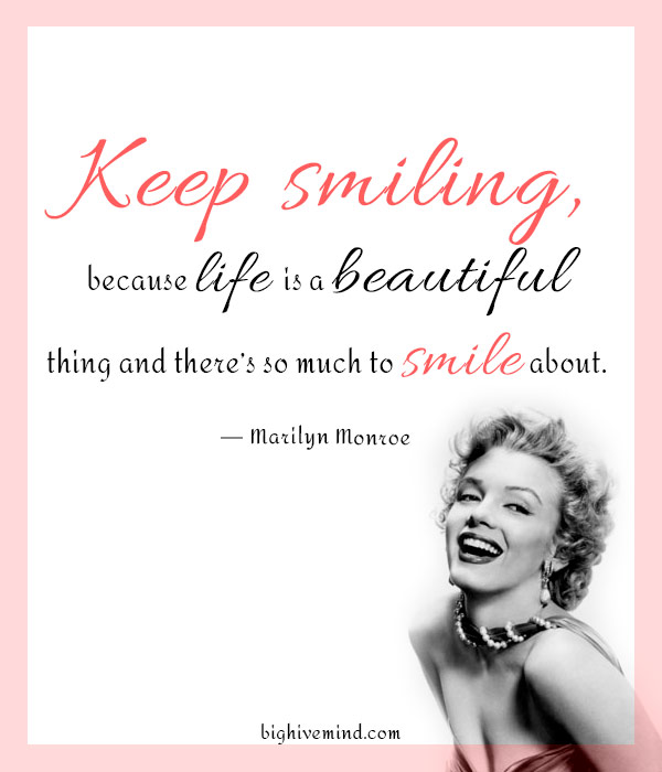 marilyn-monroe-quotes-keep-smiling-because-life1