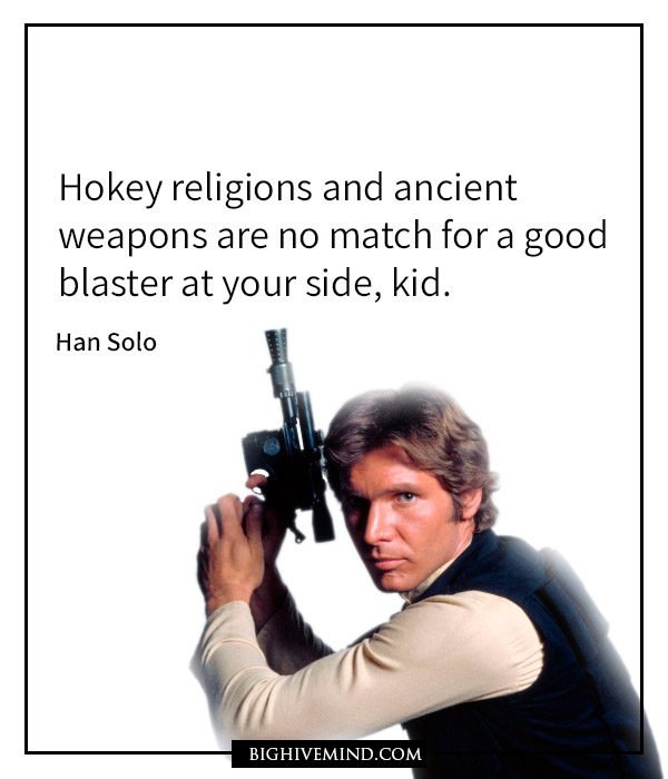 Over 150 Amazing Star Wars Quotes We Have Big Hive Mind