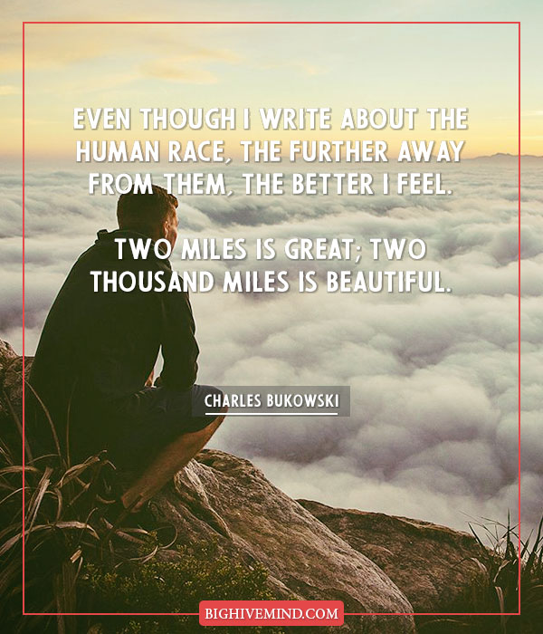 Charles Bukowski Quotes On Love Life Death And Motivation Big