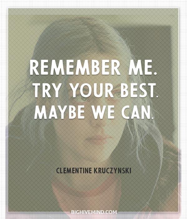 eternal-sunshine-of-the-spotless-mind-quotes-remember-me-try-your