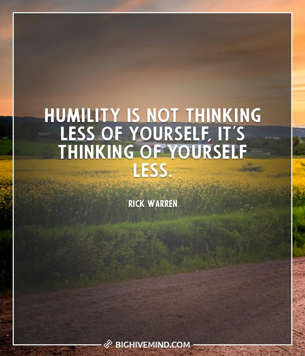 Over 70 Of The Best Humility Quotes Big Hive Mind