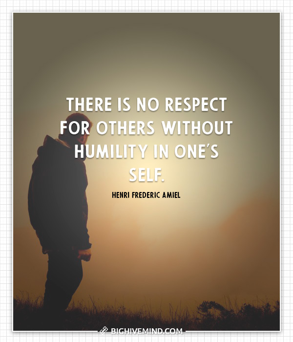humility-quotes-there-is-no-respect