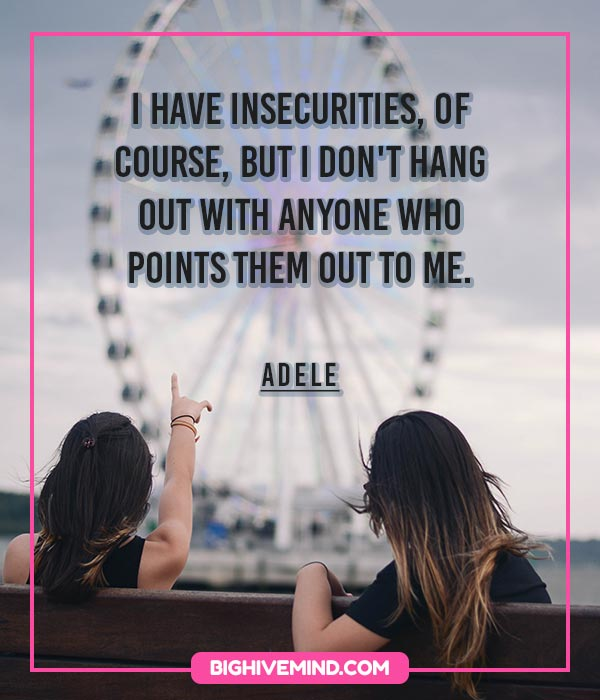 insecurity-quotes-i-have-insecurities-of