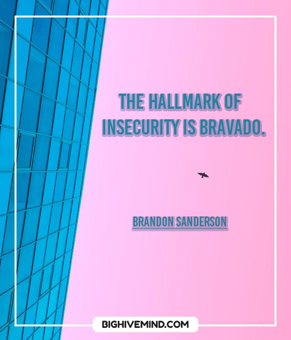 insecurity-quotes-the-hallmark-of-insecurity