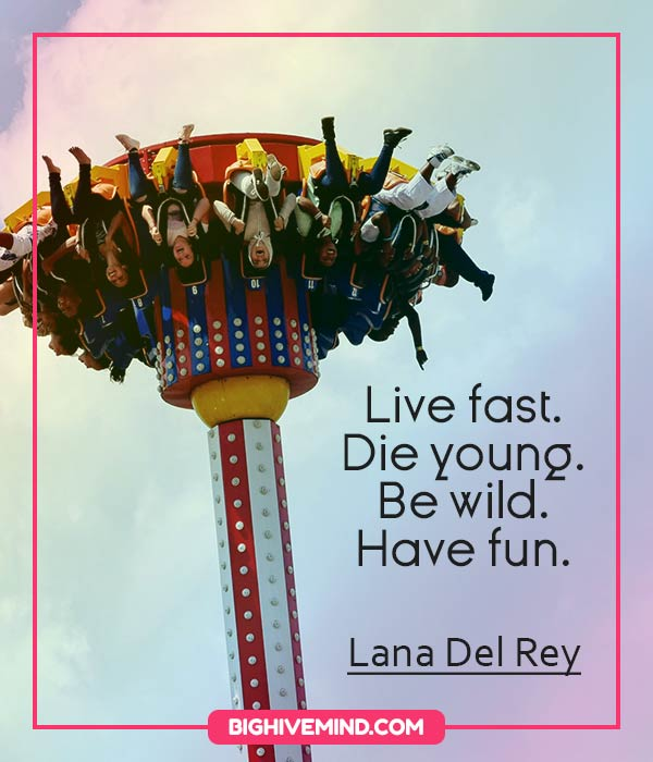 lana-del-rey-quotes-live-fast-die-young