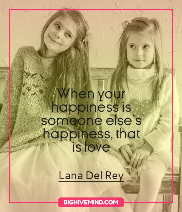 lana-del-rey-quotes-when-your-happiness-is