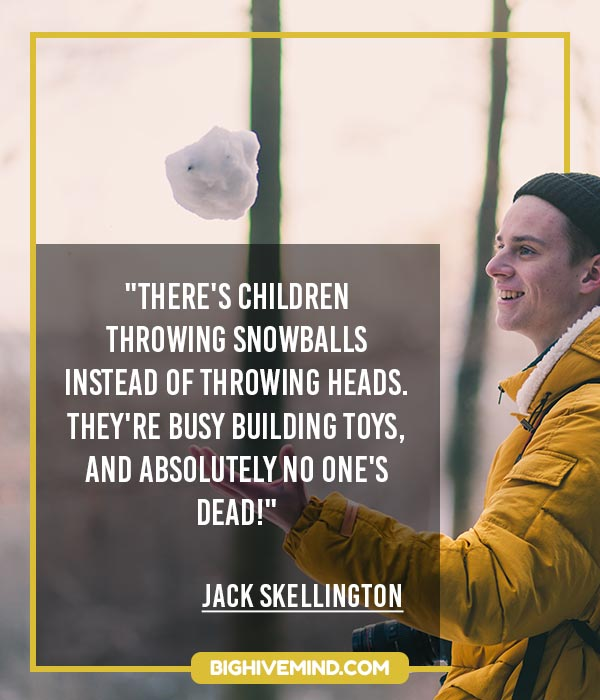 nightmare-before-christmas-quotes-theres-children-throwing-snowballs