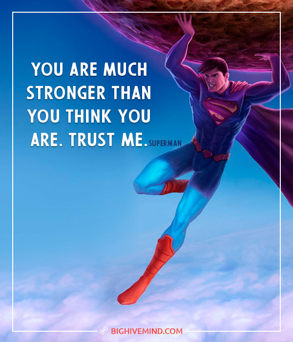 superhero-quotes-you-are-much-stronger