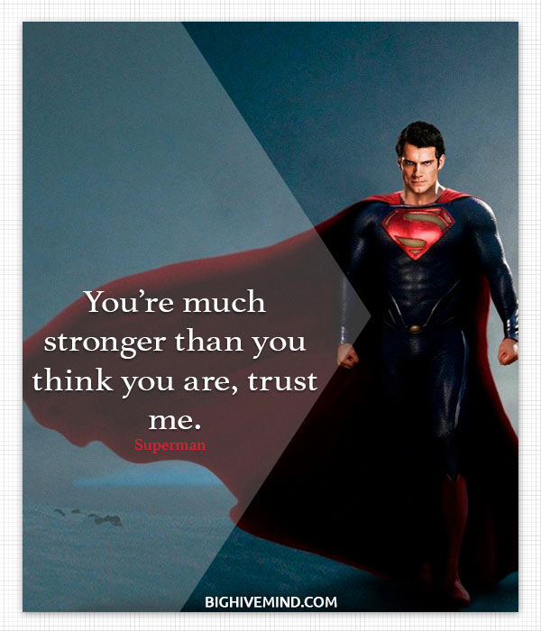 superman-quotes-youre-much-stronger-than