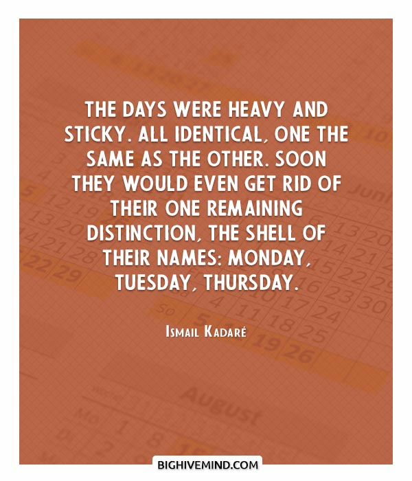 thursday-quotes-the-days-were-heavy