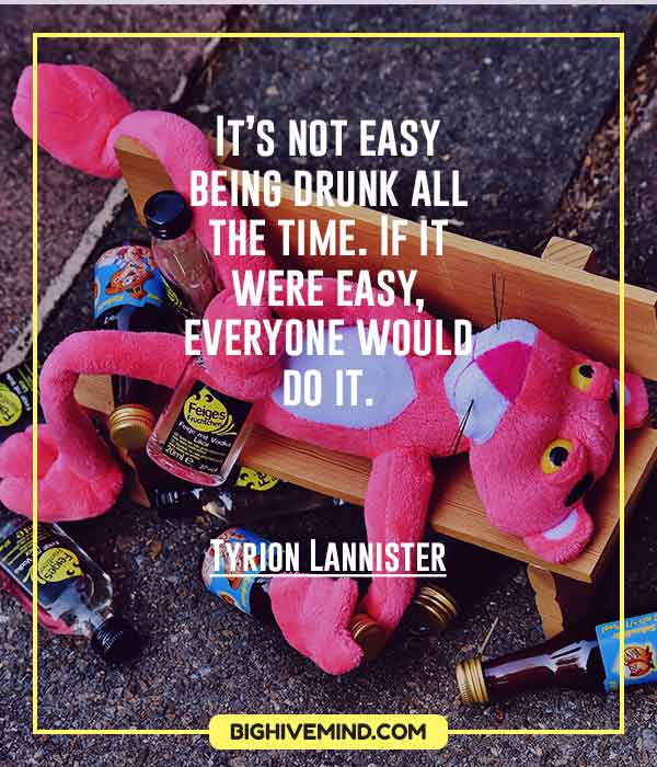 tyrion-lannister-quotes-its-not-easy-being