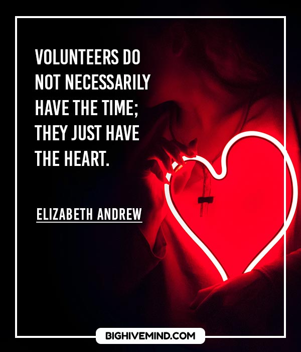volunteer-quotes-volunteers-do-not-necessarily