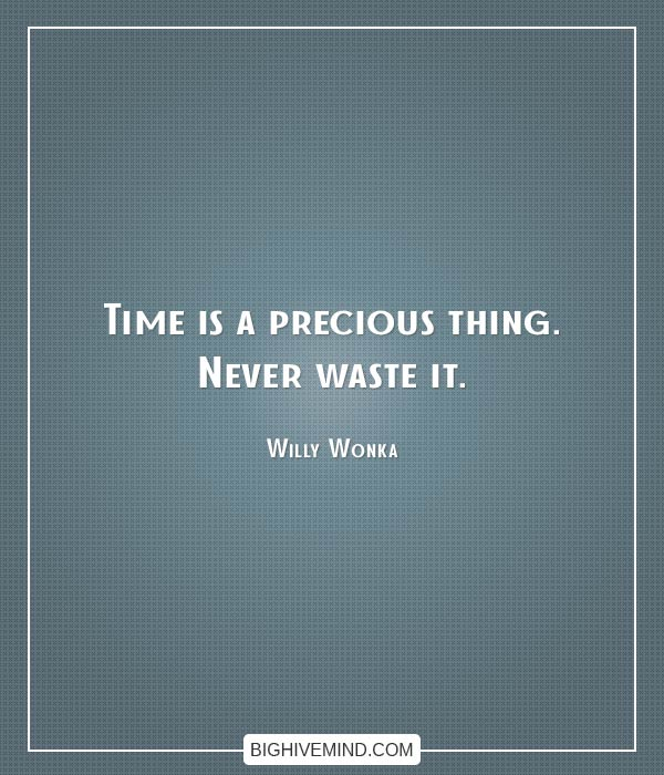 willy-wonka-quotes-time-is-a-precious